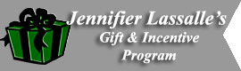 Jennifer Lassalle's Gift Incentive Program